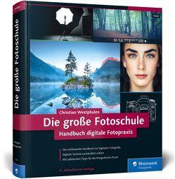 Die große Fotoschule von Westphalen,  Christian