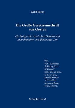 Die Große Gesetzesinschrift von Gortyn von Sachs,  Gerd