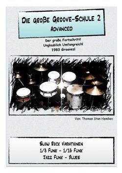Die Große Groove-Schule 2 von Hemken,  Thomas Stan