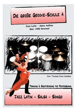 Die Große Groove-Schule 4 von Hemken,  Thomas Stan
