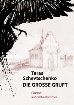 Die Große Gruft von Schevtschenko,  Taras
