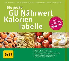 Die große GU Nährwert-Kalorien-Tabelle 2018/19 von Elmadfa,  Ibrahim, Fritzsche,  Doris, Muskat,  Erich
