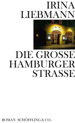 Die Große Hamburger Straße von Liebmann,  Irina