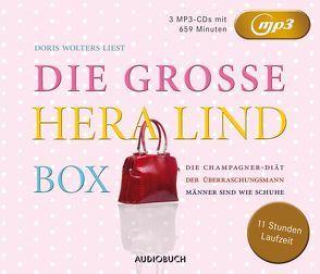 Die große Hera Lind Box (Die Champagner-Diät, Der Überraschungsmann, Männer sind wie Schuhe) von Hasselbeck,  Kathrin, Lind,  Hera, Wollny,  Julian, Wolters,  Doris