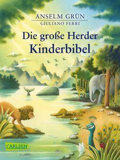 Die große Herder Kinderbibel von Ferri,  Giuliano, Grün,  Anselm