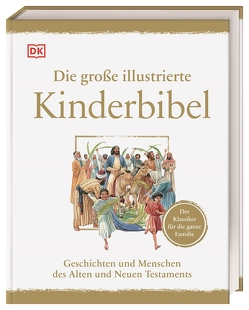 Die große illustrierte Kinderbibel von Costecalde,  Claude-Bernard, Dennis,  Peter (Illustrator)