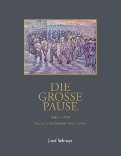 Die grosse Pause von Selmayr,  Gerhard, Selmayr,  Josef