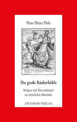 Die große Räuberhöhle von Holz,  Hans Heinz