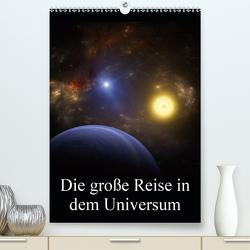 Die große Reise in dem Universum (Premium, hochwertiger DIN A2 Wandkalender 2021, Kunstdruck in Hochglanz) von Gaymard,  Alain