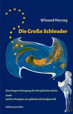 Die Große Schleuder von Herzog,  Winand