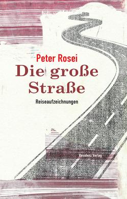 Die große Straße von Rosei,  Peter