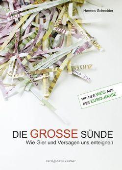 Die GROSSE Sünde Hannes Schneider von Schneider,  Hannes