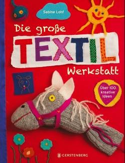 Die große Textilwerkstatt von Lohf,  Sabine