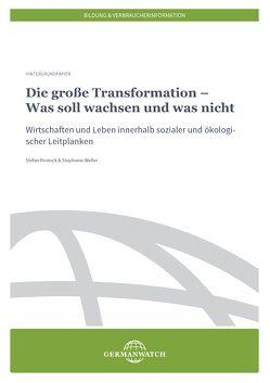 Die große Transformation-Was soll wachsen und was nicht von Rostock,  Stefan, Weller,  Stephanie