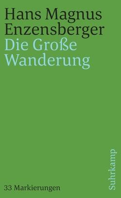 Die Große Wanderung von Enzensberger,  Hans Magnus