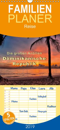 Die großen Antillen – Dominikanische Republik – Familienplaner hoch (Wandkalender 2019 , 21 cm x 45 cm, hoch) von Roder,  Peter