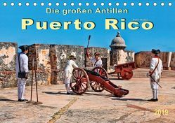 Die großen Antillen – Puerto Rico (Tischkalender 2019 DIN A5 quer)