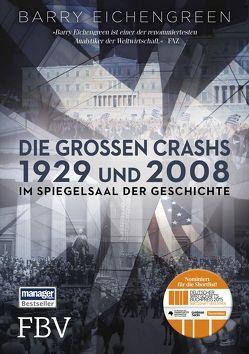 Die großen Crashs 1929 und 2008 von Eichengreen,  Barry
