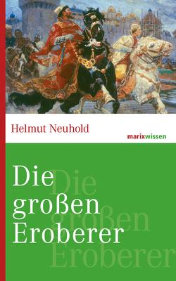 Die großen Eroberer von Neuhold,  Helmut