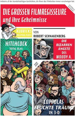 Die grossen Filmregisseure und ihre Geheimnisse von Schnakenberg,  Robert