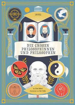 Die großen Philosophinnen und Philosophen von Gifford,  Clive, Kalda,  Sam, Würdinger,  Gabriele