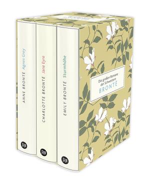 Die großen Romane der Schwestern Brontë von Brontë,  Anne, Brontë,  Charlotte, Brontë,  Emily