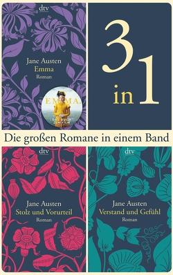 Die großen Romane Emma – Stolz und Vorurteil – Verstand und Gefühl von Austen,  Jane, Schulz,  Helga