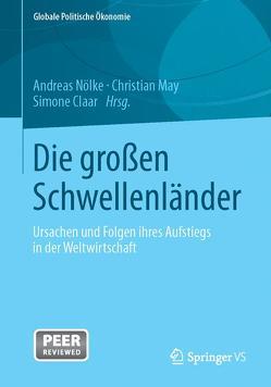 Die großen Schwellenländer von Claar,  Simone, May,  Christian, Nölke,  Andreas