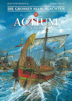 Die Großen Seeschlachten / Actium 44 v. Chr. von Cenni,  Filippo, Delitte,  Jean-Yves