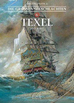 Die Großen Seeschlachten / Texel von Delitte,  Jean-Yves