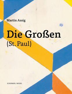 Die Großen (St. Paul) von Assig,  Martin, Ermen,  Reinhard