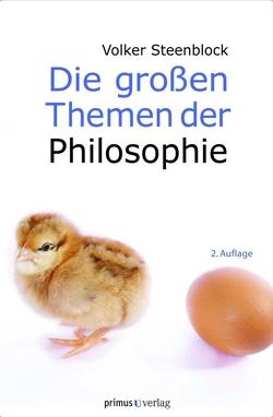 Die großen Themen der Philosophie von Steenblock,  Volker
