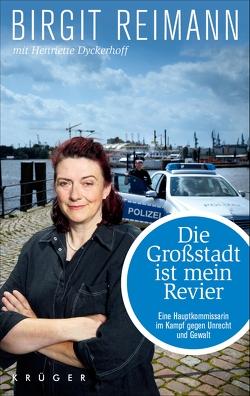 Die Großstadt ist mein Revier von Dyckerhoff,  Henriette, Reimann,  Birgit