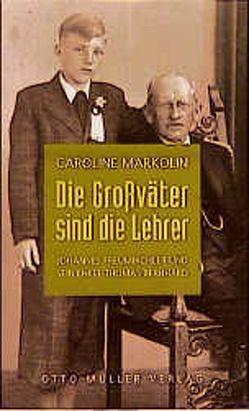 Die Grossväter sind die Lehrer von Markolin,  Caroline