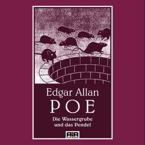 Die Grube und das Pendel von Poe,  Edgar A