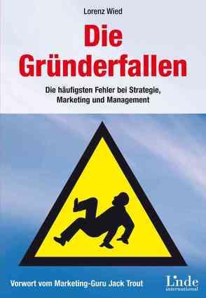 Die Gründerfallen von Wied-Baumgartner,  Lorenz