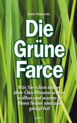 Die Grüne Farce von Pabeschitz,  Stefan