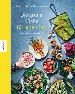 Die grüne Küche für jeden Tag von Frenkiel,  David, Müller-Wallraf,  Gundula, Vindahl,  Luise