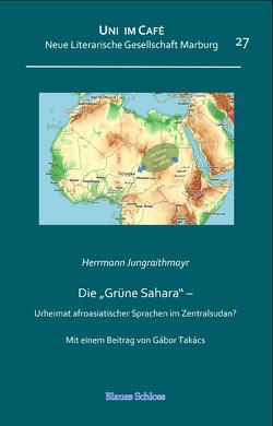 "Die ""Grüne Sahara"" von Jungraithmayr,  Herrmann"