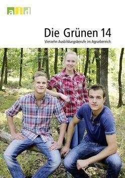 Die Grünen 14 – Vierzehn Ausbildungsberufe im Agrarbereich von Poetzsch,  Matthias, Zepp,  Valeska