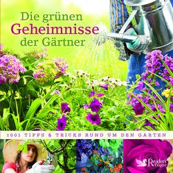 Die grünen Geheimnisse der Gärtner