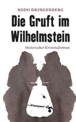 Die Gruft im Wilhelmstein von Dringenberg,  Bodo, Mischke,  Susanne
