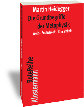 Die Grundbegriffe der Metaphysik von Heidegger,  Martin, Herrmann,  Friedrich-Wilhelm von