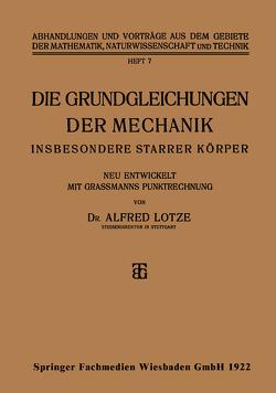 Die Grundgleichungen der Mechanik von Lotze,  Alfred