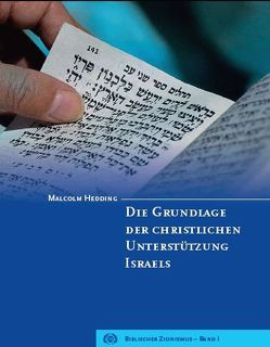 Die Grundlage der christlichen Unterstützung Israels von Hedding,  Malcolm