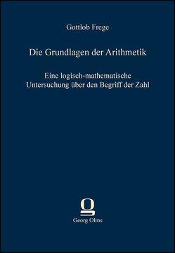 Die Grundlagen der Arithmetik von Frege,  Gottlob