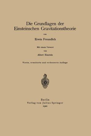 Die Grundlagen der Einsteinschen Gravitationstheorie von Freundlich,  Erwin