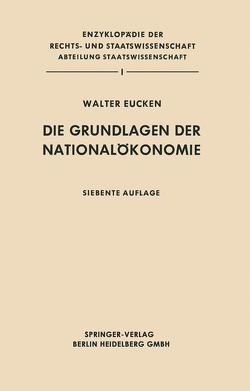 Die Grundlagen der Nationalökonomie von Eucken,  Walter