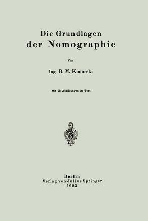 Die Grundlagen der Nomographie von Konorski,  B. M.