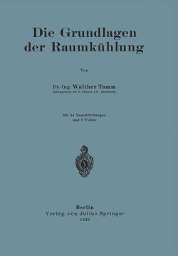 Die Grundlagen der Raumkühlung von Tamm,  Walther